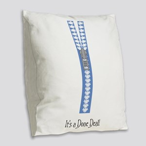 Closing Agreements, its done d Burlap Throw Pillow