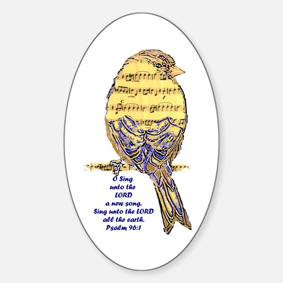 Psalm 96:1 Sing Unto The Lord Song Bird Decal