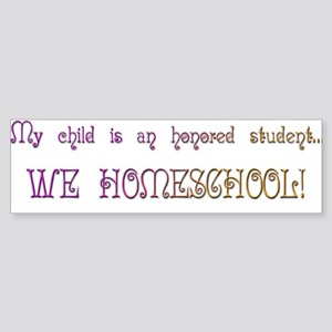 Honored Student Homeschool Bumper Sticker