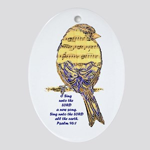 Psalm 96:1 Sing Unto The Lord Song Ornament (oval)