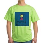 My Daddy Does My Hair Two Green T-Shirt