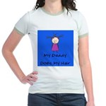My Daddy Does My Hair Two Jr. Ringer T-Shirt