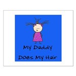 My Daddy Does My Hair Two Small Poster