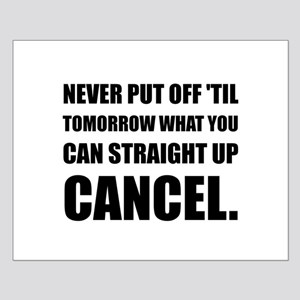 Straight Up Cancel Posters