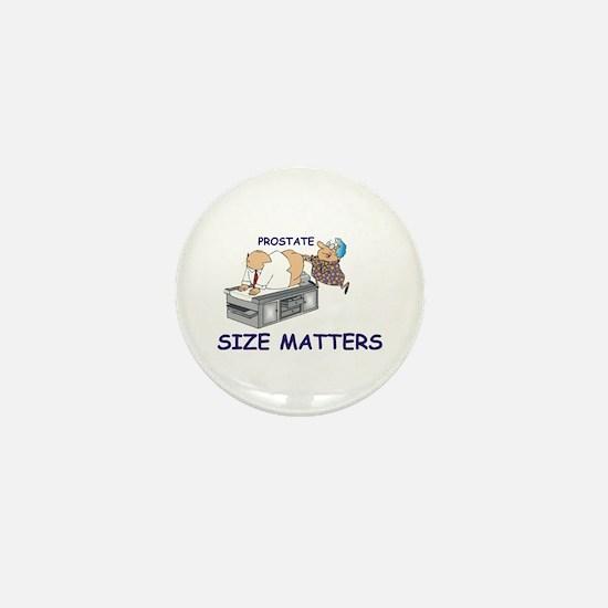 Prostate size matters Mini Button