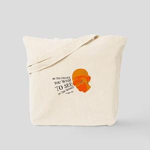 Gandhi G - Pop - Be The Chang Tote Bag