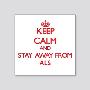 Keep calm and stay away from Als Sticker
