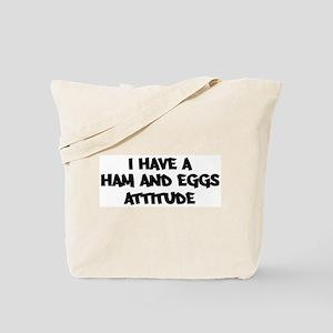 HAM AND EGGS attitude Tote Bag