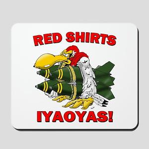 Red Shirts Ordinance IYAOYAS Mousepad