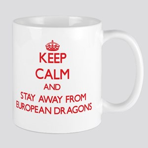 Keep calm and stay away from European dragons Mugs