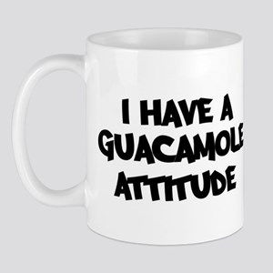 GUACAMOLE attitude Mug