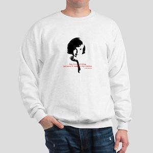 Jackie Kennedy's quote Sweatshirt