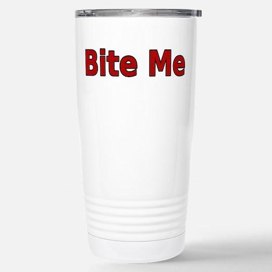Bite Me Stainless Steel Travel Mug