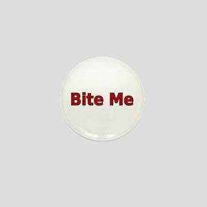 Bite Me Mini Button