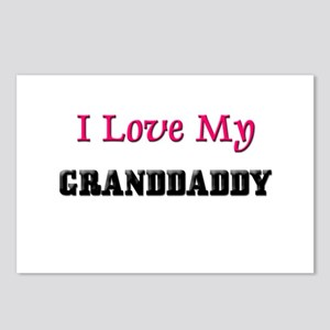 I LOVE MY GRANDDADDY Postcards (Package of 8)