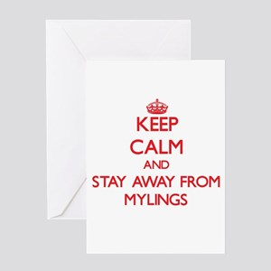Keep calm and stay away from Mylings Greeting Card
