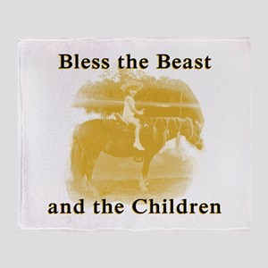 Bless the beast and children Throw Blanket