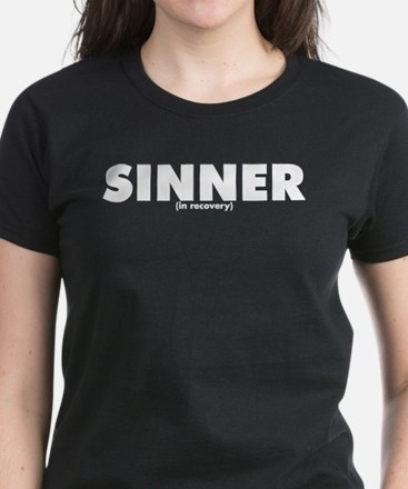 Sinner in Recovery: Sinner Women's Dark T-Shirt