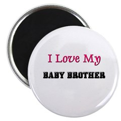 I LOVE MY BABY-BROTHER 2.25