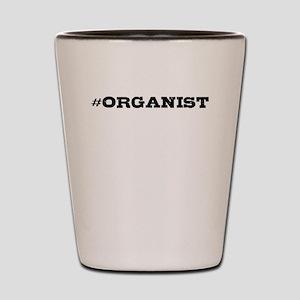 Organist Hashtag Shot Glass
