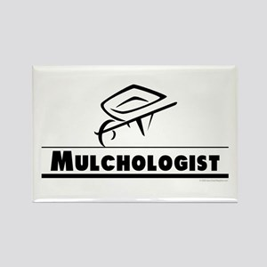Mulchologist Rectangle Magnet