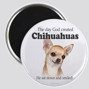 God smiled chihuahuas Magnet