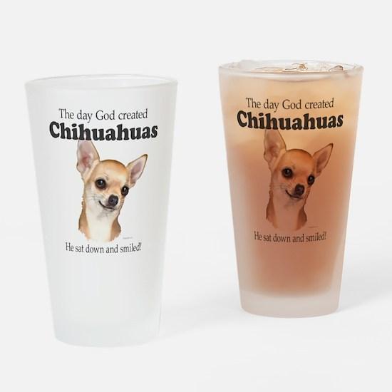 God smiled chihuahuas Drinking Glass
