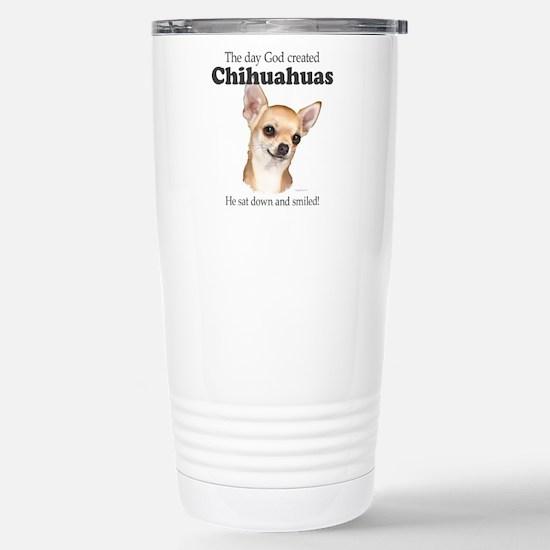 God smiled chihuahuas Stainless Steel Travel Mug