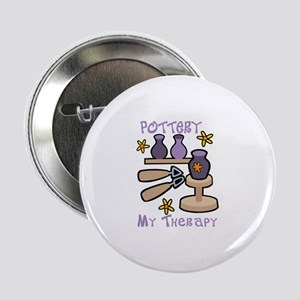 "Pottery My Therapy 2.25"" Button"