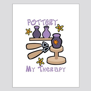 Pottery My Therapy Posters