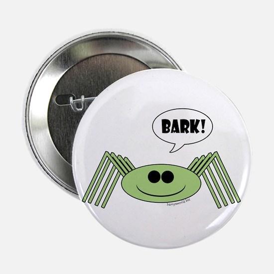 """Barking Spider 2.25"""" Button (10 pack)"""