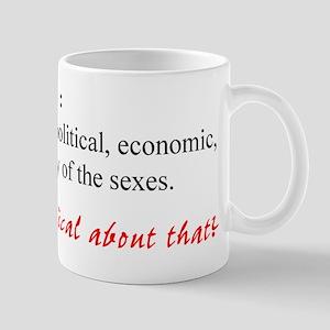 Feminism 11 oz Ceramic Mug