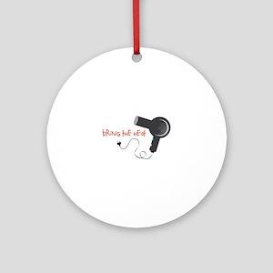 Bring The Heat Ornament (Round)