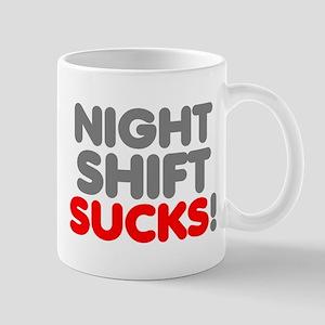 Night Shift Sucks Mug Mugs