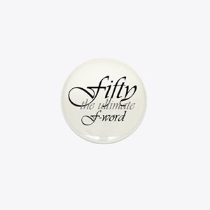 50th birthday f-word Mini Button