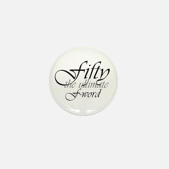 50th birthday f-word Mini Button