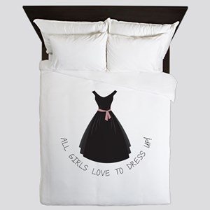 All Girls Love To Dress Up! Queen Duvet