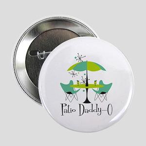 "Patio Daddy-0 2.25"" Button"