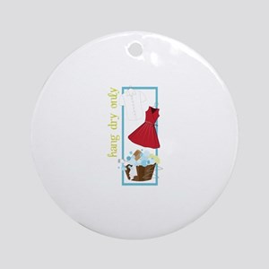 Hang Dry Only Ornament (Round)