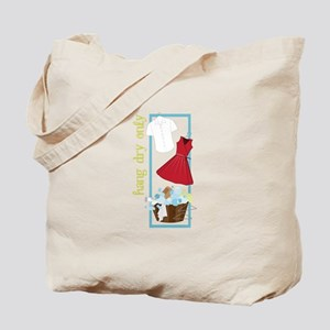 Hang Dry Only Tote Bag