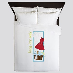 Hang Dry Only Queen Duvet
