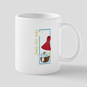 Hang Dry Only Mugs