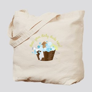 Drop Your Dirty Duds Here! Tote Bag