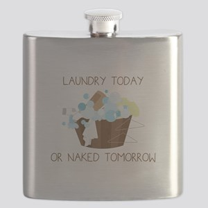 Laundry Today Or Naked Tomorrow Flask