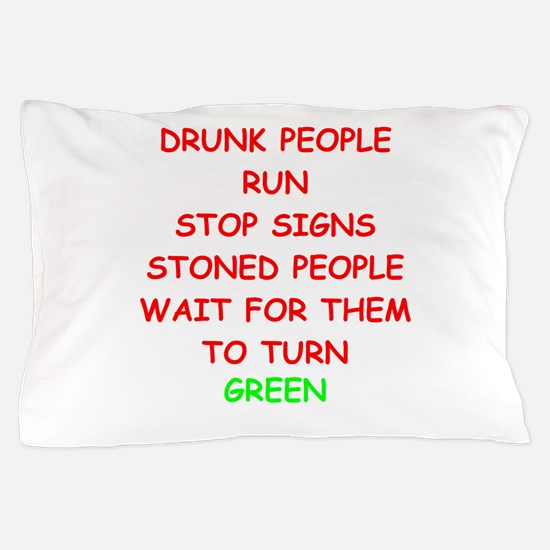 STONED Pillow Case