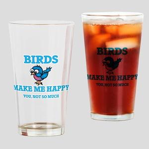 Birds Make Me Happy Drinking Glass