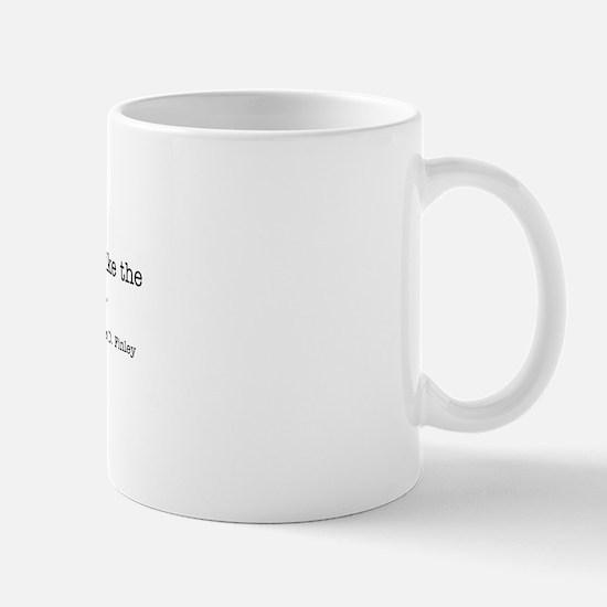 Nothing encourages creativity Mug
