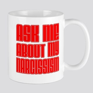 Ask Me Narcissism Mugs