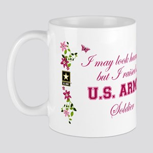 I Raised A Soldier Mug