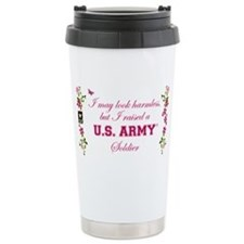 I Raised A Soldier Stainless Steel Travel Mug